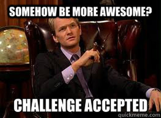 Image result for challenge accepted barney